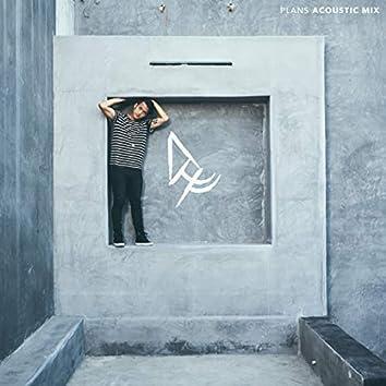 Plans (Acoustic Mix)