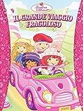 Fragolina Dolcecuore - Il Grande Viaggio Fragoloso [Italia] [DVD]