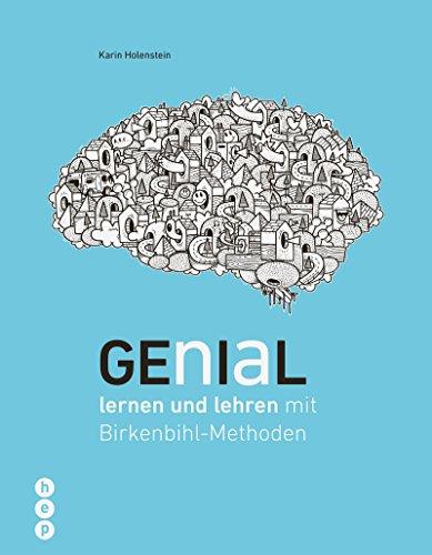 Genial lernen und lehren (E-Book): mit Birkenbihl-Methoden