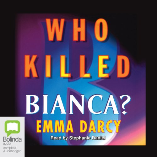 Who Killed Bianca? audiobook cover art