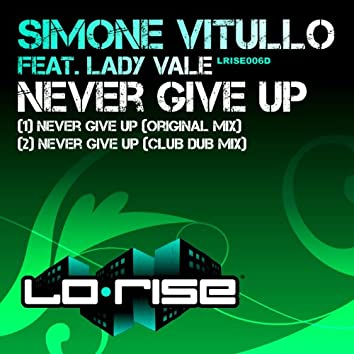 Never Give Up (feat. Lady Vale)