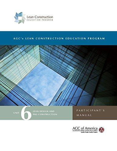 Download Lean Construction Education Program Unit 6: Lean Design and Pre-construction Participant's Manual (English Edition) B0142Z6KIE