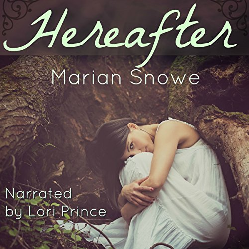 Hereafter Audiobook By Marian Snowe cover art