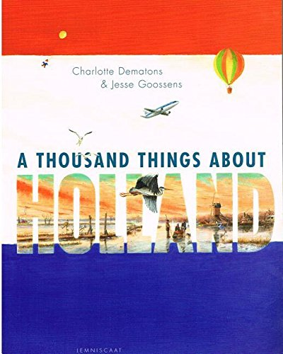 1000 things about holland - 1