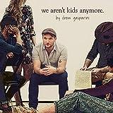 We Aren't Kids Anymore (Studio Cast Recording)