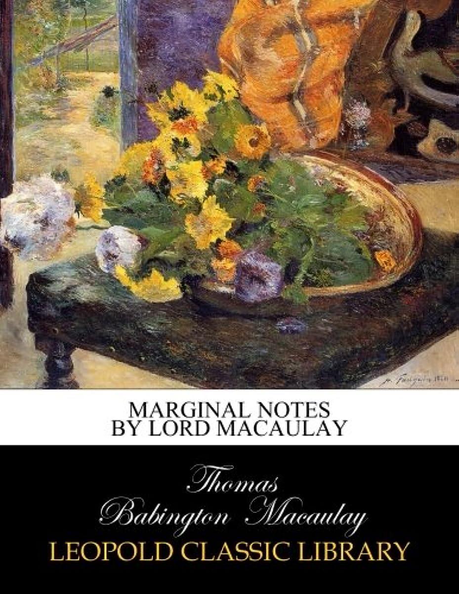 くプラグ禁輸Marginal Notes by Lord Macaulay