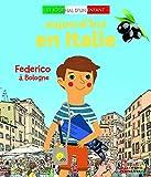 Aujourd'hui en Italie - Federico à Bologne