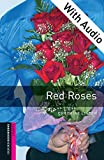 Red Roses - With Audio Starter Level Oxford Bookworms Library (English Edition)