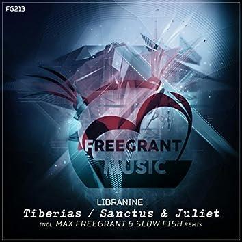 Tiberias / Sanctus & Juliet