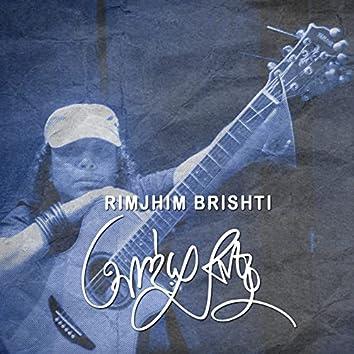 Rimjhim Brishti