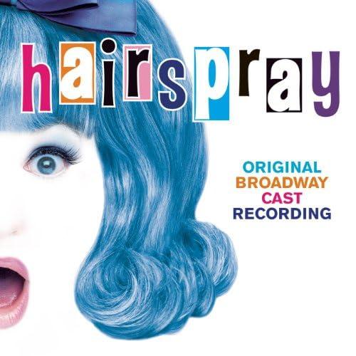 Original Broadway Cast of Hairspray