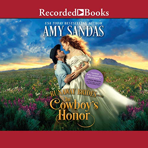 The Cowboy's Honor                   By:                                                                                                                                 Amy Sandas                               Narrated by:                                                                                                                                 Pilar Witherspoon                      Length: 10 hrs and 30 mins     4 ratings     Overall 5.0