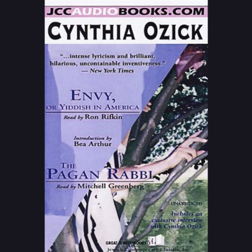 Envy, or Yiddish in America & The Pagan Rabbi audiobook cover art