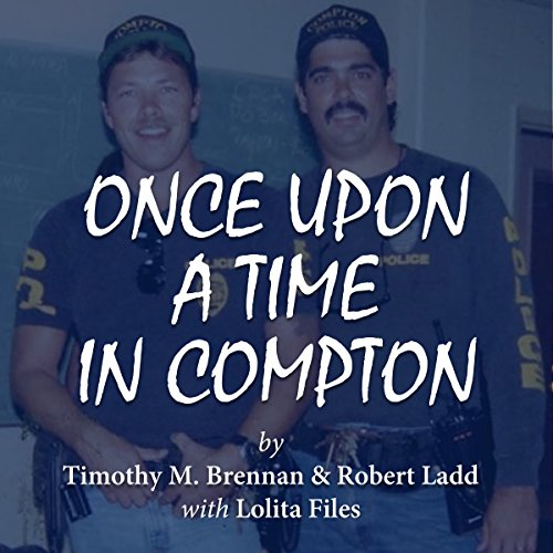 Once Upon a Time in Compton audiobook cover art