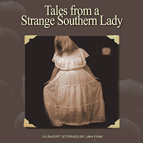 Tales from a Strange Southern Lady audiobook cover art