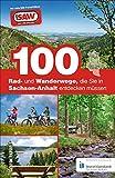100 Rad- und Wanderwege, die Sie in Sachsen-Anhalt entdecken müssen. Die besten Touren für Sachsen-Anhalt, zusammengestellt von den radio SAW-Hörern: Der radio SAW Freizeitführer