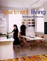 Apartment Living: New Designs for Urban Living