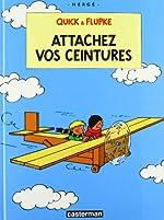 Quick et Flupke, tome 12 - Attachez vos ceintures de Hergé