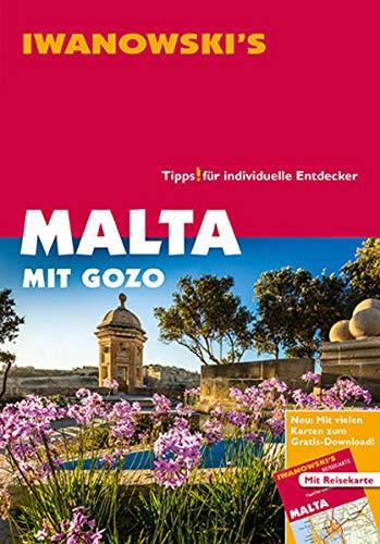 Malta mit Gozo und Comino - Reiseführer von Iwanowski: Individualreiseführer: Individualreiseführer mit Extra-Reisekarte und Karten-Download