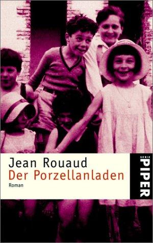 Der Porzellanladen: Roman