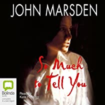 so much to tell you by john marsden 3 essay Books by john marsden (18) so much to tell you by john marsden multimedia resources: 3 add to a custom reading list darkness, be my friend by john marsden.