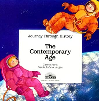 The Contemporary Age - Book  of the Journey Through History