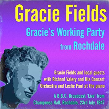 Gracie's Working Party, Rochdale