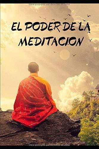 El poder de la meditación.