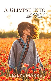 A Glimpse Into the Wind (Robin and Jen Book 1) by [Leslye Marks]