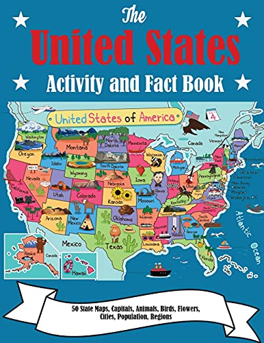 Compare Textbook Prices for The United States Activity and Fact Book: 50 State Maps, Capitals, Animals, Birds, Flowers, Mottos, Cities, Population, Regions Illustrated Edition ISBN 9781647900625 by Dylanna Press