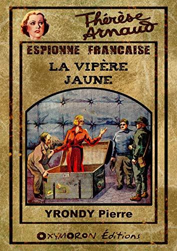 La Vipère Jaune (Thérèse Arnaud t. 6) (French Edition)