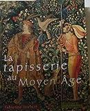 Tapisserie au Moyen-Âge