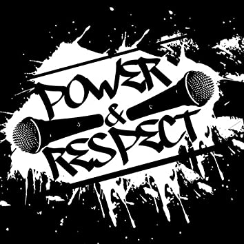 Power & Respect (feat. Smoove & Iceman)