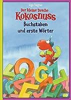 Der kleine Drache Kokosnuss - Buchstaben und erste Woerter: (Vorschule/ 1. Klasse)