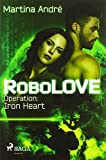 RoboLOVE #1 - Operation: Iron Heart
