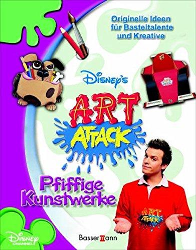 Art Attack - Pfiffige Kunstwerke: Originelle Ideen für Basteltalente und Kreative