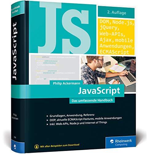 JavaScript: Das umfassende Handbuch. JavaScript lernen und verstehen. Inkl. objektorientierter und funktionaler Programmierung