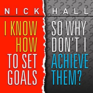 I Know How to Set Goals, So Why Don't I Achieve Them? Titelbild