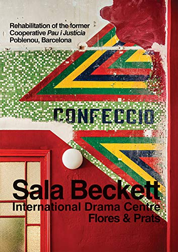 Flores & Prats: Sala Beckett: International Drama Centre