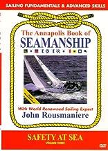 Annapolis Book of Seamanship: Safety at Sea Volume 3