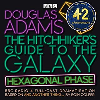 The Hitchhiker's Guide to the Galaxy: Hexagonal Phase (Dramatized) cover art