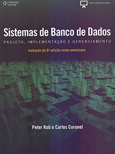 Sistemas de banco de dados: Projeto, implementação e administração
