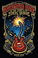 Widespread Panic in the Streets of Athens, Georgia (Music of the American South)