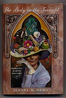 The Body in the Transept (Dorothy Martin Mysteries, No. 1)