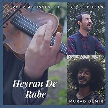 Heyran De Rabe (feat. Xelef Diljan, Murad Demir)