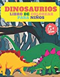 Dinosaurios Libro de Colorear para Niños de 2 a 4 Años: Lindo y divertido libro para colorear para niños pequeños (Spanish Edition)
