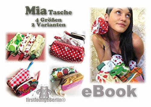 Mia Täschchen Nähanleitung mit Maßtabelle in 4 Größen auf CD für Tasche, Schlampermäppchen, Kosmetiktasche in 4 Größen