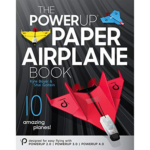 POWERUP Paper Airplane Book. A Certified fully Illustrated 59-page Companion Guide to the POWERUP...