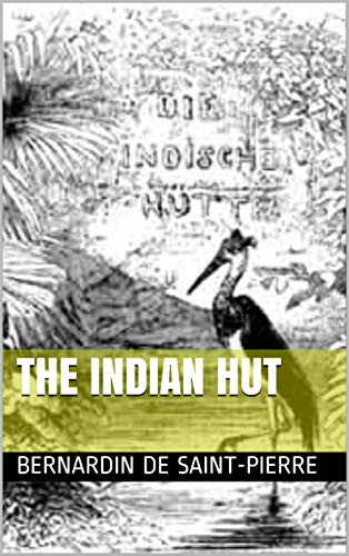 The Indian Hut (English Edition)