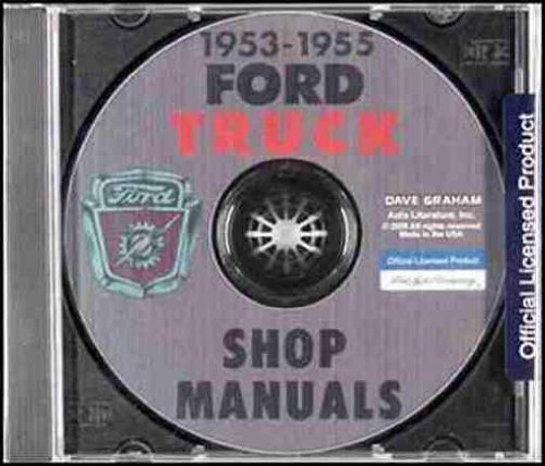 1953 1954 1955 FORD TRUCK, PICKUP FACTORY REPAIR SHOP SERVICE MANUAL - Cab Forward, Parcel Delivery, panel, F-Series, F-100, F-250, F-350, F-500, F-600, F700, F-800, F900, P, B, C, T-Series